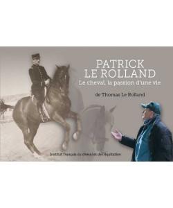 Patrick Le Rolland - La Biographie